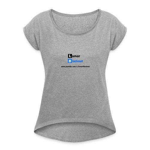 Lunar Shirt New Logo - Women's Roll Cuff T-Shirt