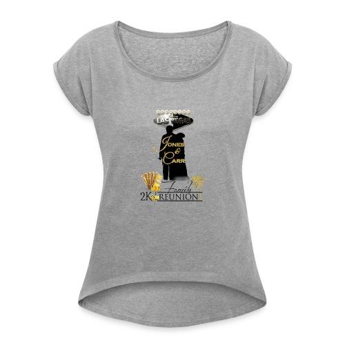 Jones Reunion 2K17 - Women's Roll Cuff T-Shirt
