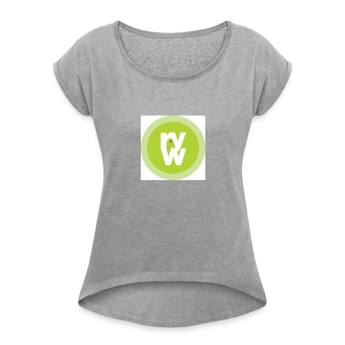Recover Your Warrior Merch! Walk the talk! - Women's Roll Cuff T-Shirt