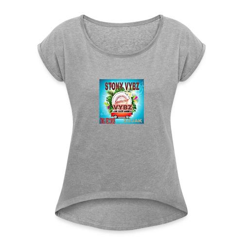 Summer vybz merch - Women's Roll Cuff T-Shirt