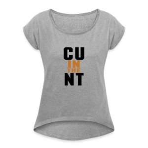 CU in the NT - Women's Roll Cuff T-Shirt