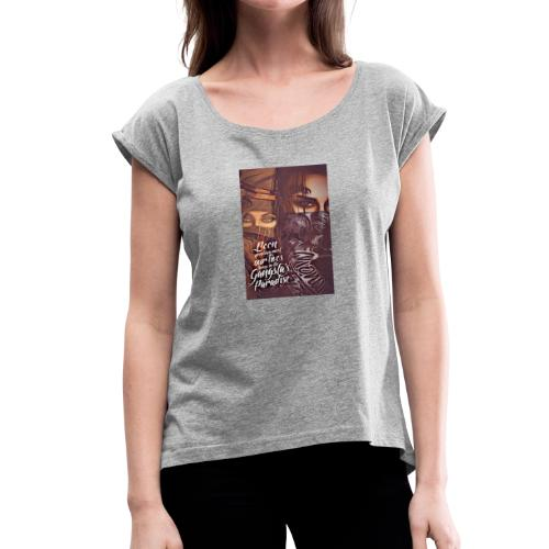$avage$ - Women's Roll Cuff T-Shirt