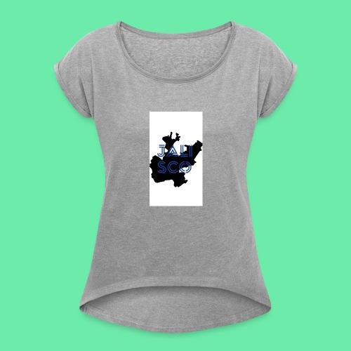 Jalisco - Women's Roll Cuff T-Shirt