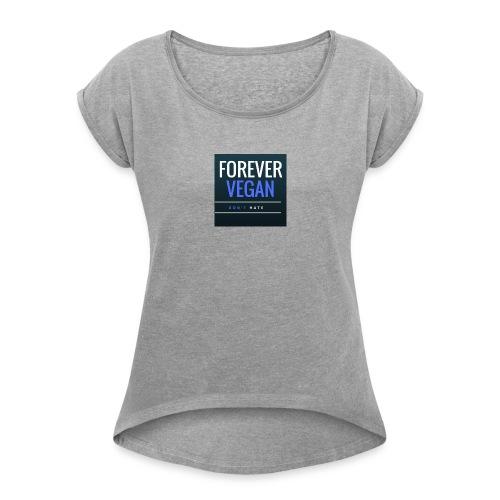 Im Vegan - Women's Roll Cuff T-Shirt