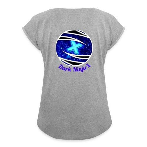 Dark NinjaX clothing logo - Women's Roll Cuff T-Shirt