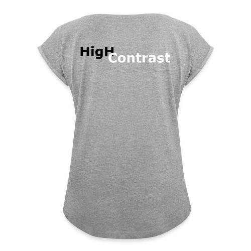 High Contrast - Women's Roll Cuff T-Shirt