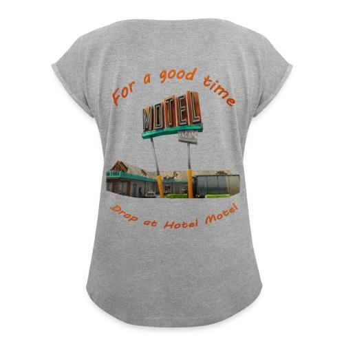 hotelmotel - Women's Roll Cuff T-Shirt