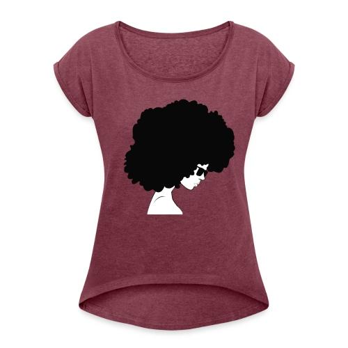 #blackgirlsmatter art - Women's Roll Cuff T-Shirt