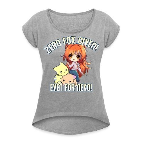ZERO FOX GIVEN - Women's Roll Cuff T-Shirt