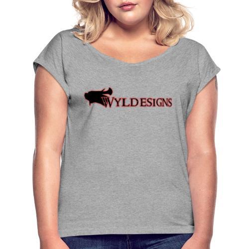 Wyldesigns Logo - Women's Roll Cuff T-Shirt