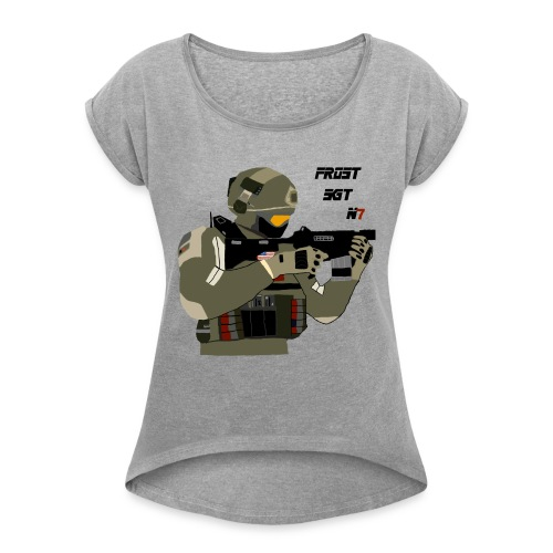 FROST SGT - Women's Roll Cuff T-Shirt