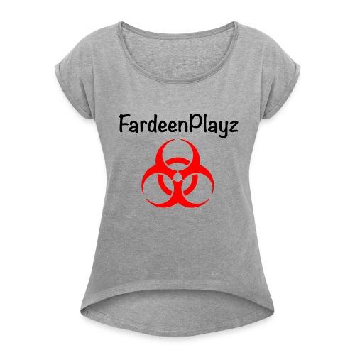 FardeenPlayz At Top W/ Logo - Women's Roll Cuff T-Shirt