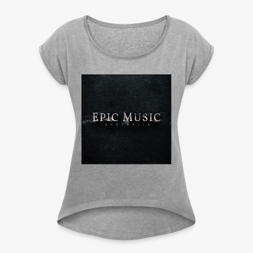 Epic Music Australia Logo - Women's Roll Cuff T-Shirt