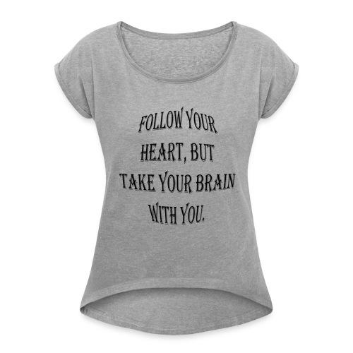 heart - Women's Roll Cuff T-Shirt