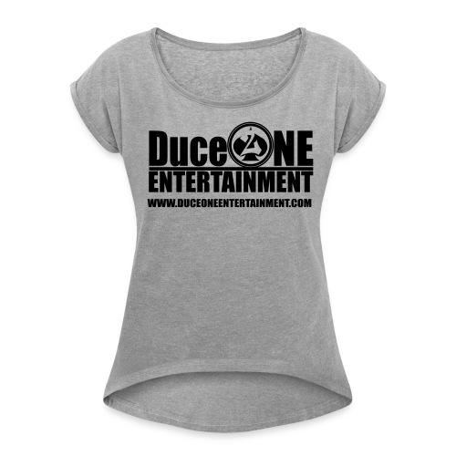 Duceoneentertainment logo - Women's Roll Cuff T-Shirt
