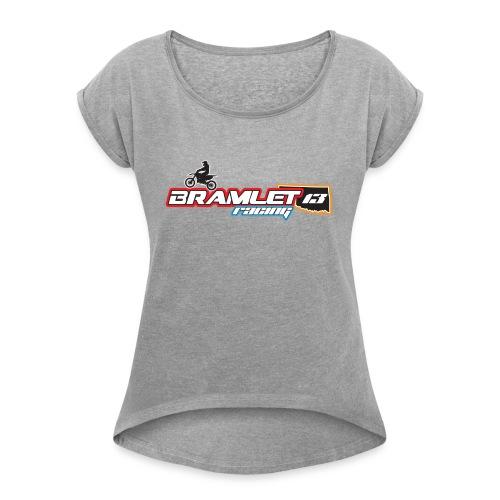 Bramlet Racing - Women's Roll Cuff T-Shirt