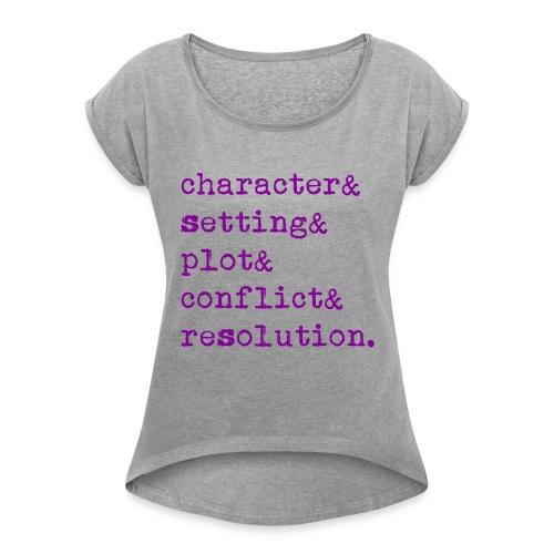 5 Elements of a Story - Women's Roll Cuff T-Shirt