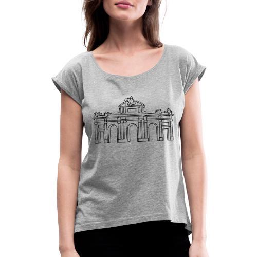 Puerta de Alcalá Madrid - Women's Roll Cuff T-Shirt