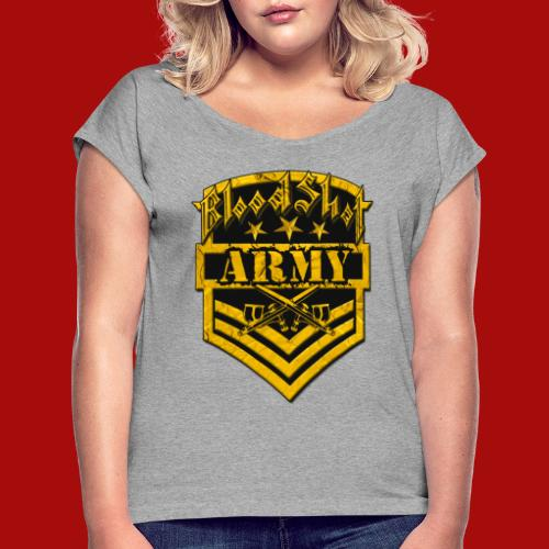 BloodShot ARMYLogo Gold /Black - Women's Roll Cuff T-Shirt