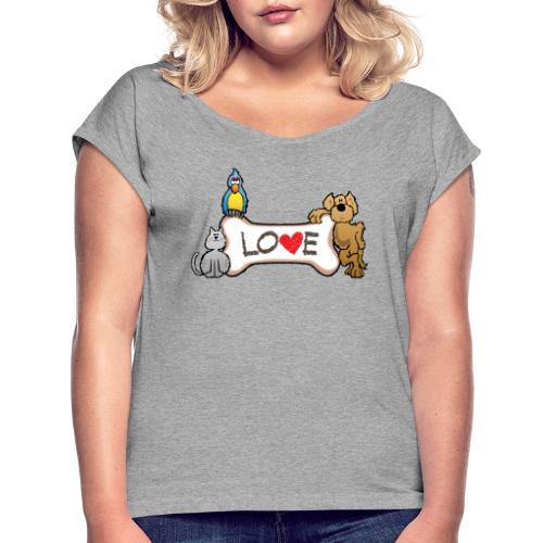 Pet Love - Women's Roll Cuff T-Shirt