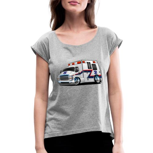 Paramedic EMT Ambulance Rescue Truck Cartoon - Women's Roll Cuff T-Shirt