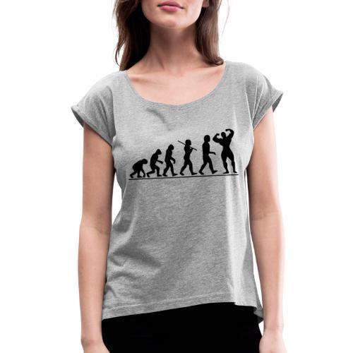 Evolution Gym Motivation - Women's Roll Cuff T-Shirt