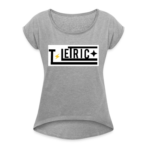 T-LETRIC Box logo merchandise - Women's Roll Cuff T-Shirt