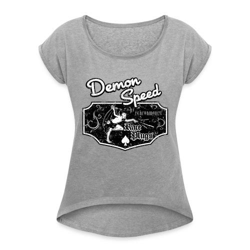 Demon Speed - Women's Roll Cuff T-Shirt