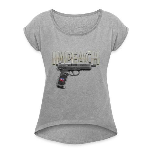 IMPEACH 45 - Women's Roll Cuff T-Shirt