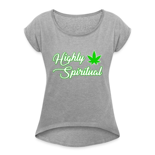 Highly Spiritual Logo - Women's Roll Cuff T-Shirt