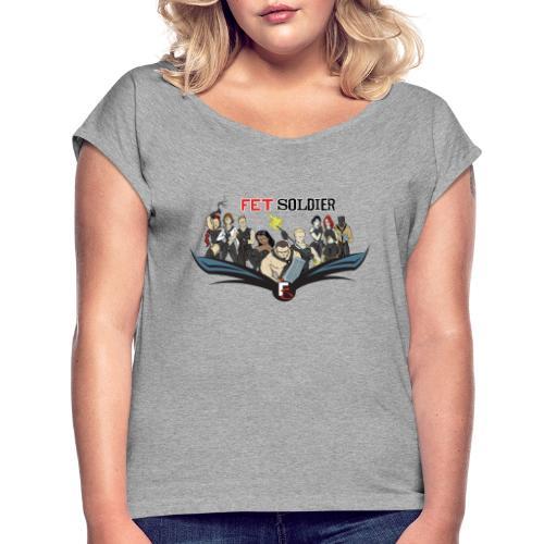 FetSoldier - Group - Women's Roll Cuff T-Shirt