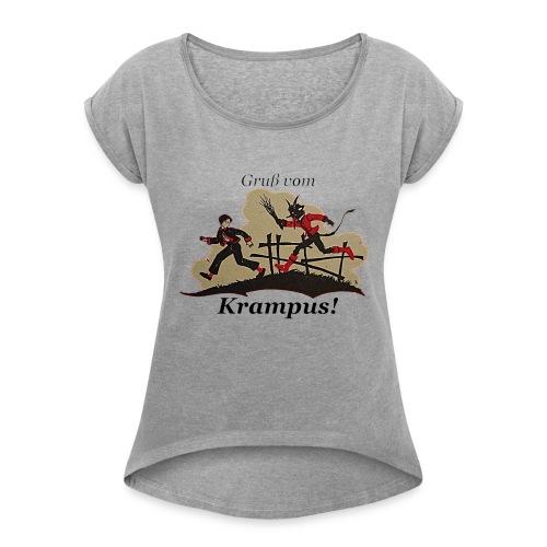 Gruss vom Krampus! - Women's Roll Cuff T-Shirt
