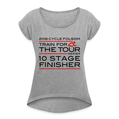 2018 TfT 10 Stage Finisher - Women's Roll Cuff T-Shirt
