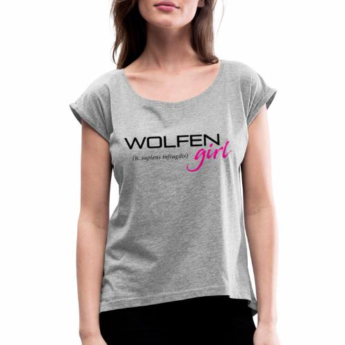 Wolfen Girl on Light - Women's Roll Cuff T-Shirt