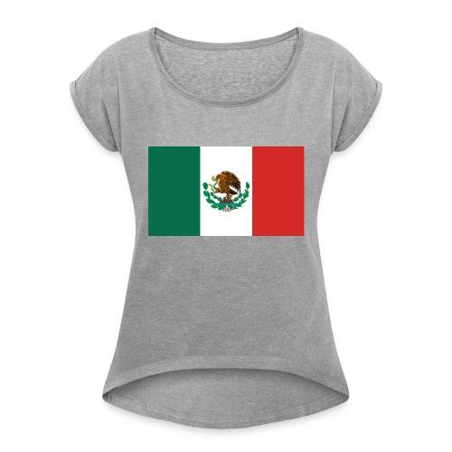 Mexican flag - Women's Roll Cuff T-Shirt