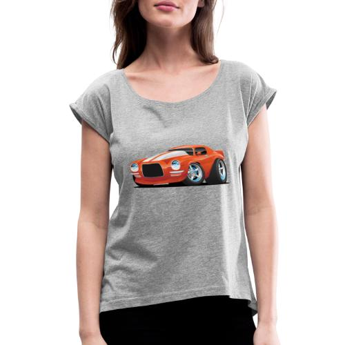 Classic Seventies Muscle Car Cartoon - Women's Roll Cuff T-Shirt