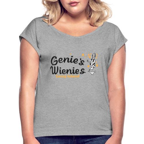 Genies Wienies Coney Island - Women's Roll Cuff T-Shirt