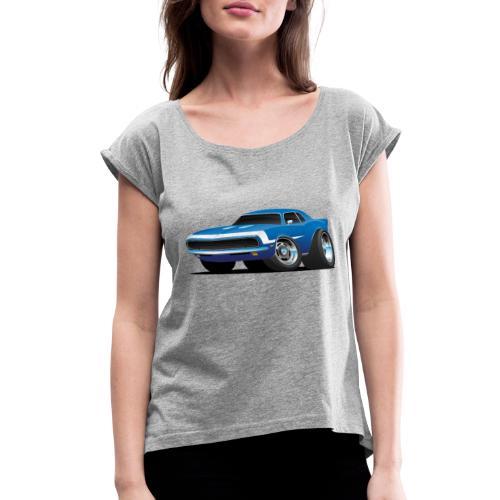 Classic Sixties Muscle Car Hot Rod Cartoon - Women's Roll Cuff T-Shirt