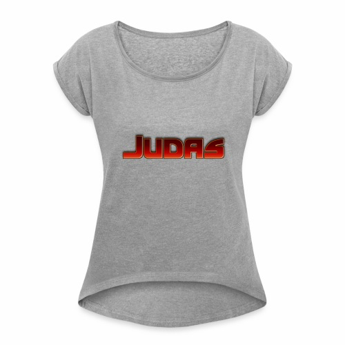 Judas - Women's Roll Cuff T-Shirt