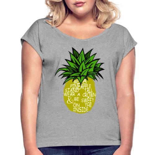 PineappleVer2 - Women's Roll Cuff T-Shirt