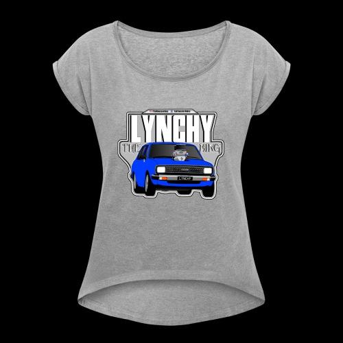 LYNCHY (THE KING) - Women's Roll Cuff T-Shirt