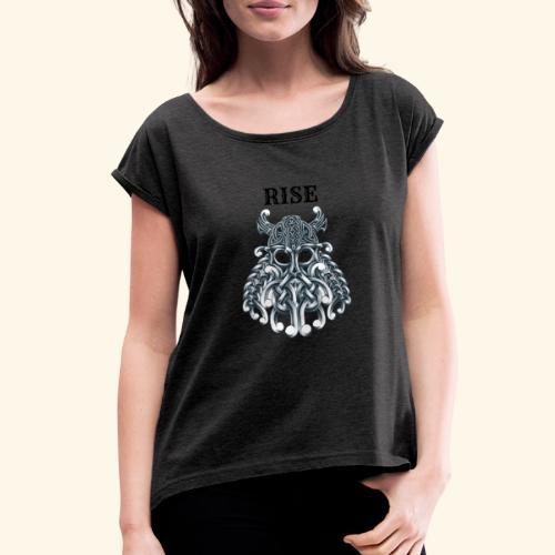 RISE CELTIC WARRIOR - Women's Roll Cuff T-Shirt