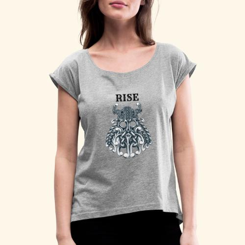 RISE CELTIC WARRIOR - Women's Roll Cuff T-Shirt