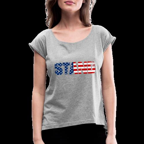STAND - Women's Roll Cuff T-Shirt