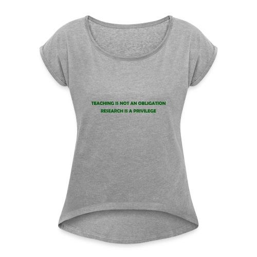 Teaching - Women's Roll Cuff T-Shirt