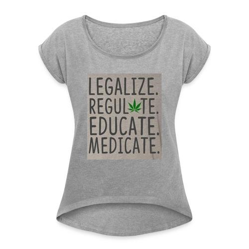 Legalize - Women's Roll Cuff T-Shirt