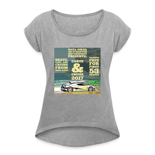 Carve and Cruise '17 - Women's Roll Cuff T-Shirt