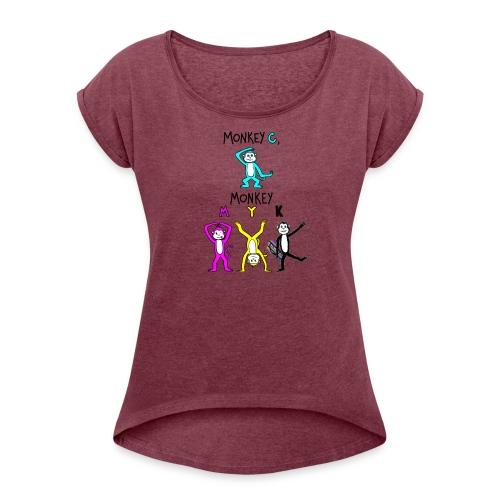 monkey see myk - Women's Roll Cuff T-Shirt