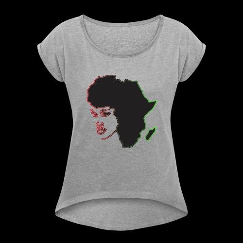 Afrika is Woman - Women's Roll Cuff T-Shirt