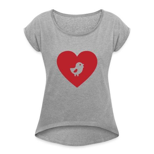 Heart Chick - Women's Roll Cuff T-Shirt
